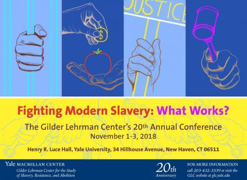 "Registration for GLC's 20th Annual Conference, ""Fighting Modern Slavery: What Works?"", is now open"
