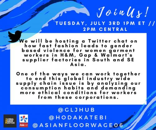 Twitter Image annoucing the Global Labor Justice townhall on fast fashion and gender based violence